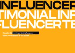 il ruolo del testimonial influencer nella costruzione di un brand blog laccademya
