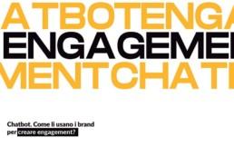 chatbot come li usano i brand per creare engagement